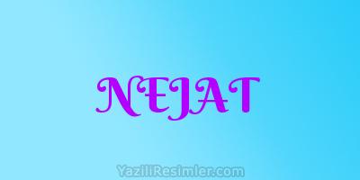 NEJAT
