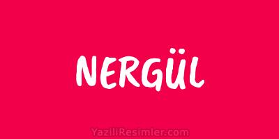 NERGÜL