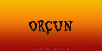 ORÇUN