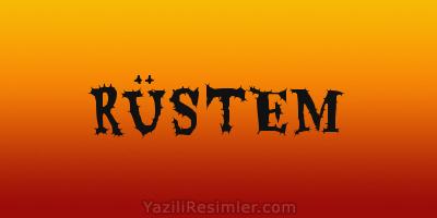 RÜSTEM