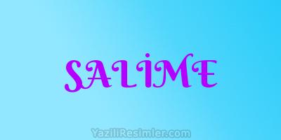 SALİME