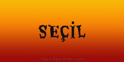 SEÇİL