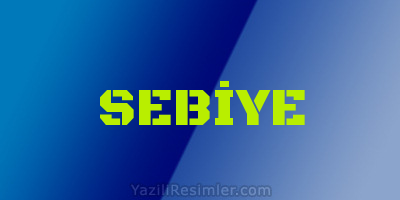SEBİYE