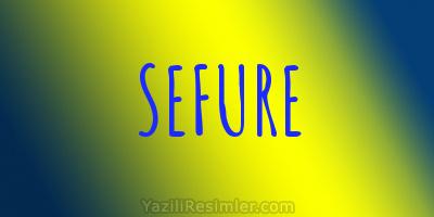 SEFURE