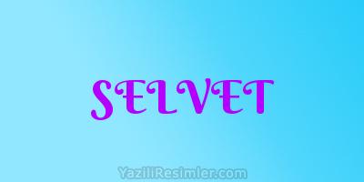 SELVET