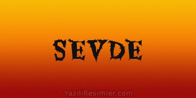 SEVDE