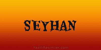 SEYHAN