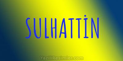 SULHATTİN