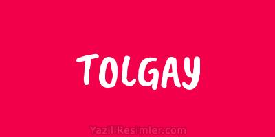 TOLGAY
