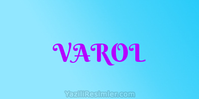 VAROL