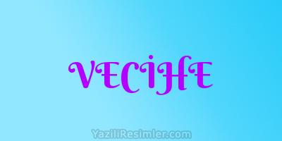 VECİHE