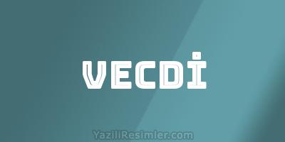 VECDİ