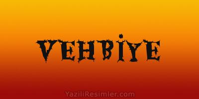 VEHBİYE