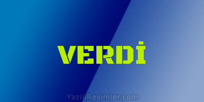 VERDİ