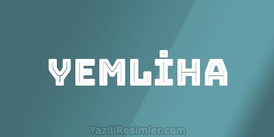 YEMLİHA