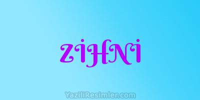 ZİHNİ