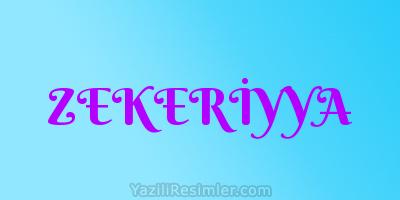 ZEKERİYYA