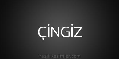 ÇİNGİZ