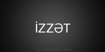 İZZƏT