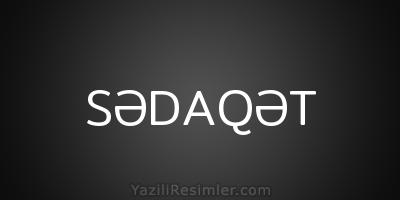 SƏDAQƏT