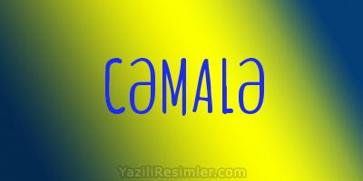 CƏMALƏ
