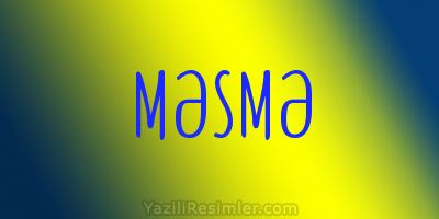 MƏSMƏ