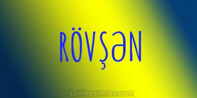 RÖVŞƏN