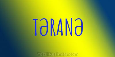 TƏRANƏ