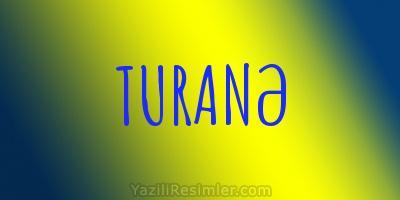 TURANƏ