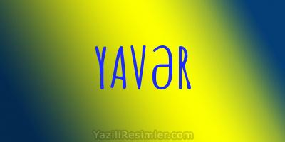 YAVƏR