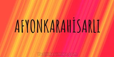 AFYONKARAHİSARLI