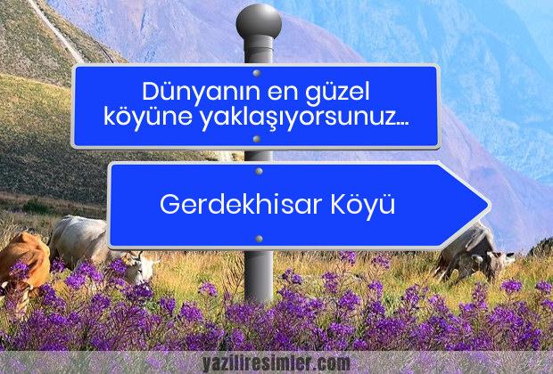 Gerdekhisar Köyü
