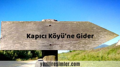 Kapıcı Köyü'ne Gider